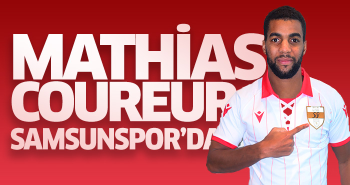 Mathias Coureur resmen Samsunspor'da