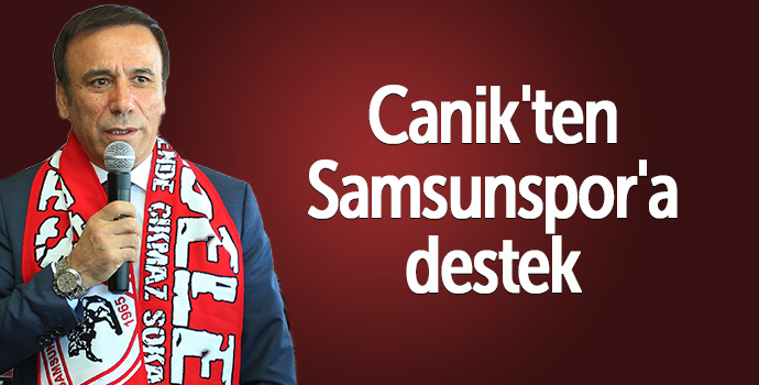 Canik'ten Samsunspor'a destek
